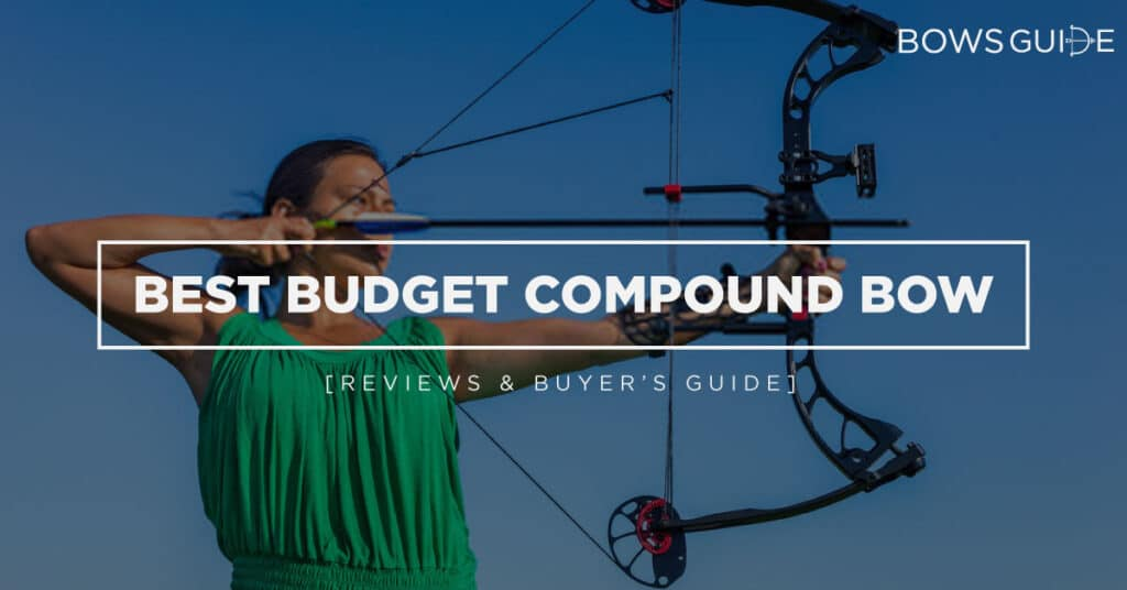 Best Budget Compound Bow