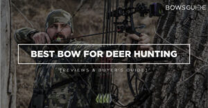 Best Bow for Deer Hunting
