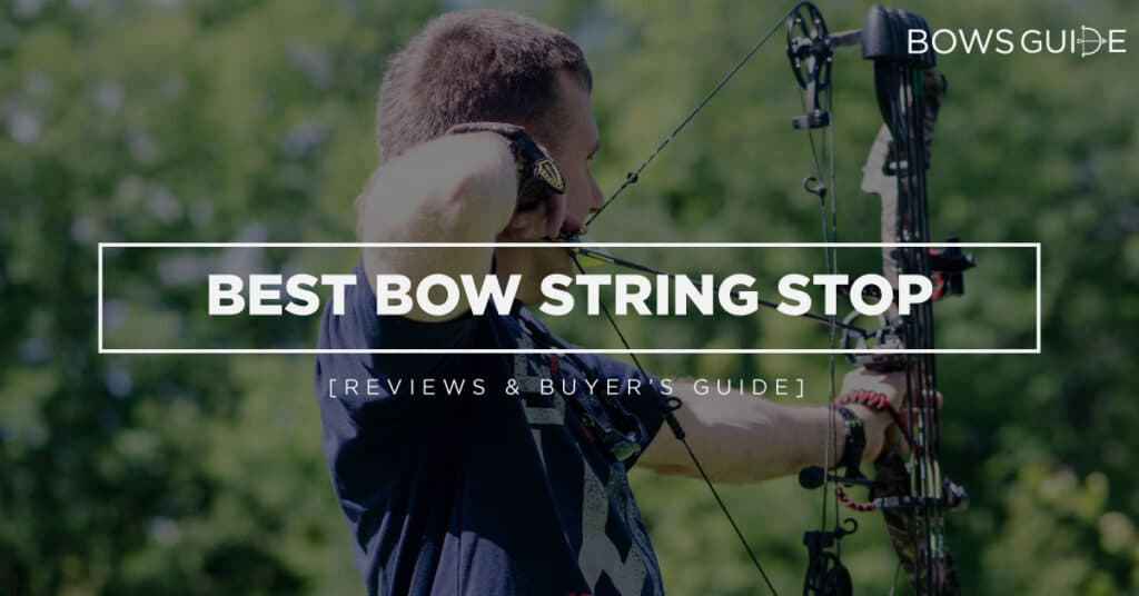 Best Bow string Stop