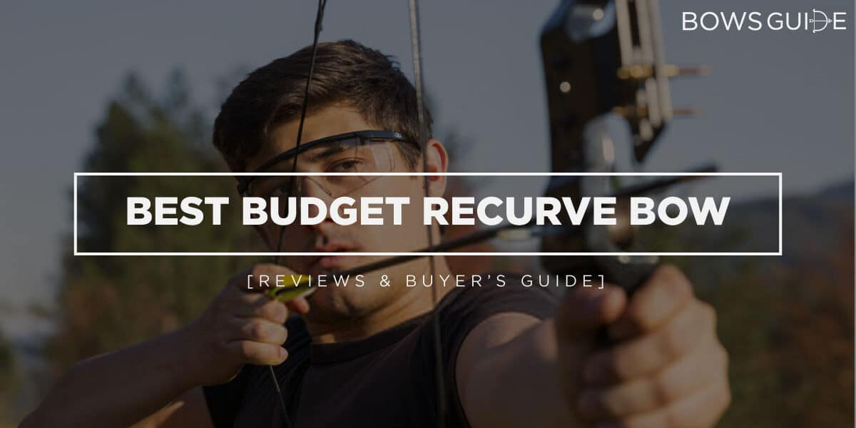 Best Budget Recurve Bow