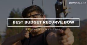 Best Budget Recurve Bow