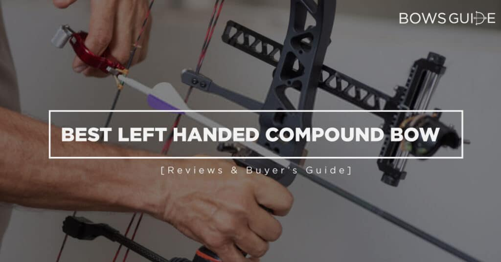 Best Left Handed Compound Bow
