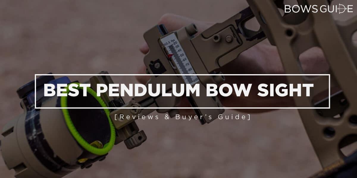 Best Pendulum Bow Sight