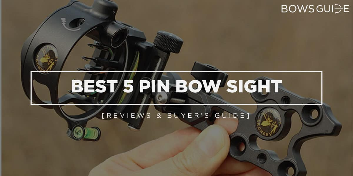 Best 5 Pin Bow Sight
