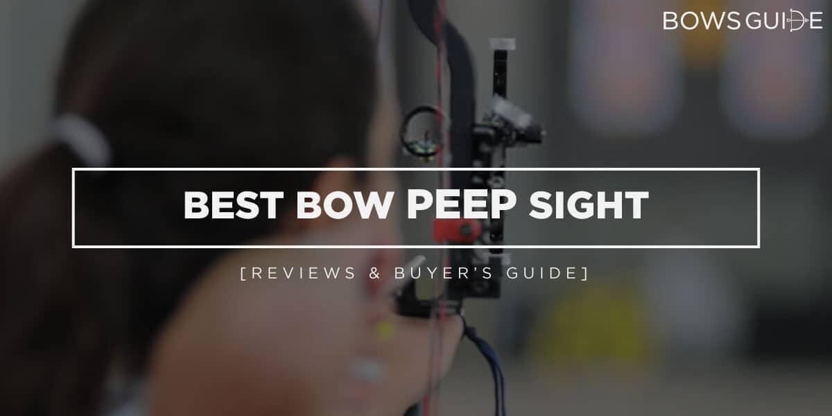 Best Bow Peep Sight