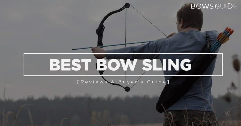 Best Bow Slings