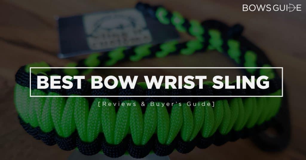 Best Bow Wrist Sling