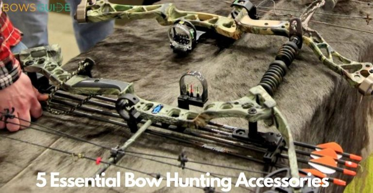5 Essential Bow Hunting Accessories
