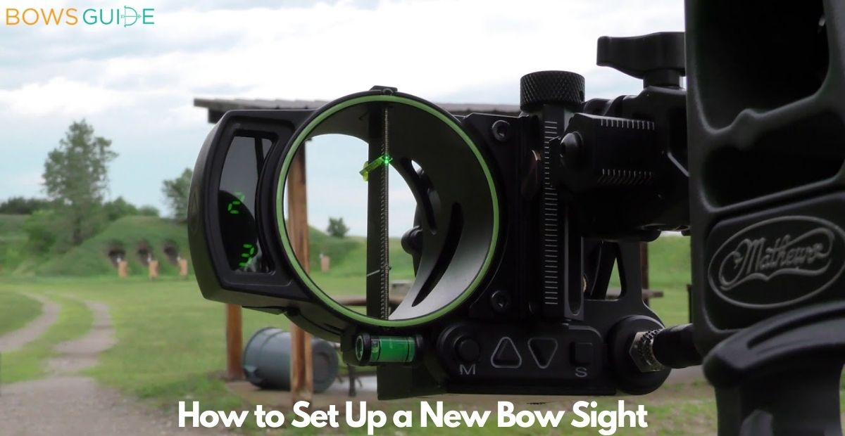 How to Set Up a New Bow Sight